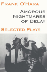 Amorous Nightmares of Delay